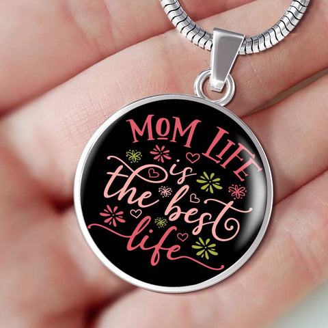 Mom Life is the Best Life Pendant Necklace Gift Happy Mother's Day Birthday Present