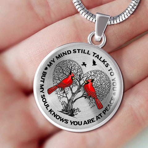Best Seller - Cardinal Memorial Necklace Gift My Mind Talks to You But My Soul Knows You're at Peace Keepsake