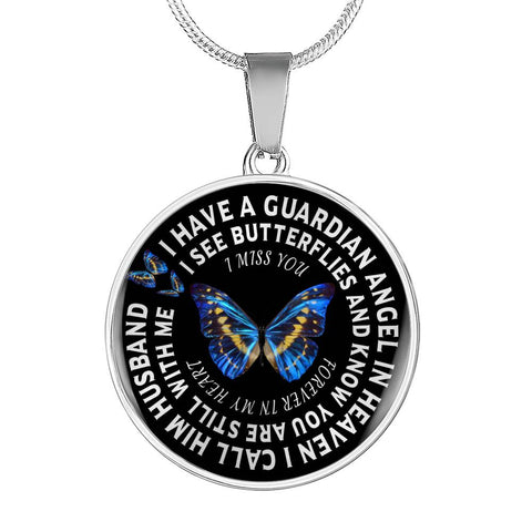 Husband In Remembrance Gift Butterfly Pendant I Have a Guardian Angel in Heaven I Call Husband Forever in My Heart In Memory Necklace Jewelry