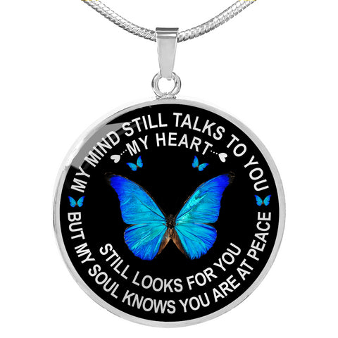 Butterfly Heart Memorial Necklace My Mind Still Talks You Sympathy Remembrance Keepsake Pendant