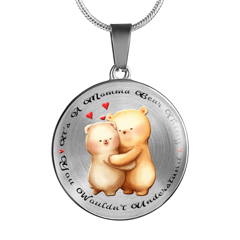 Mom Gift, It's a Momma Bear Thing, You Wouldn't Understand. Teddy bear Gift for Mom
