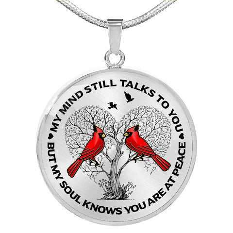 Cardinal Memorial Necklace - My Mind Still Talks You - Sympathy Remembrance Keepsake Pendant