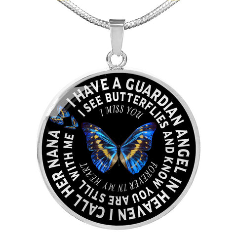 Nana Memorial Gifts I Have a Guardian Angel in Heaven Forever in My Heart Grandma Remembrance Gift Pendant