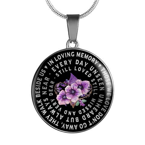 In Loving Memory Pendant Gift Those we love don't go away... Mom Dad Grandma Grandpa Friend Remembrance