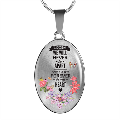 "Memorial Gift, ""Mom We Will Never Be Apart, You Are Forever In My Heart"" Mom Remembrance gift"