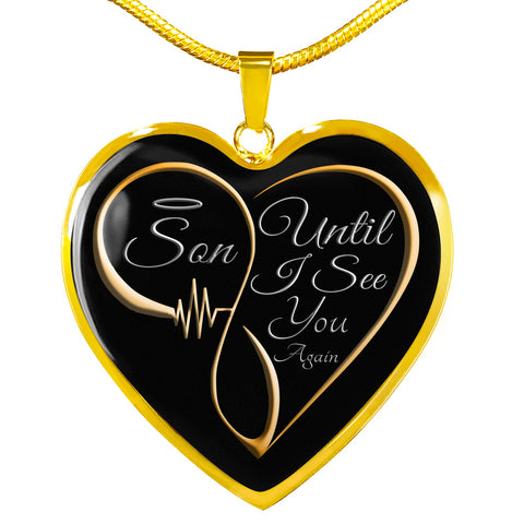 Son Until I See You Again Memorial Luxury Heart Pendant Gift for Mom