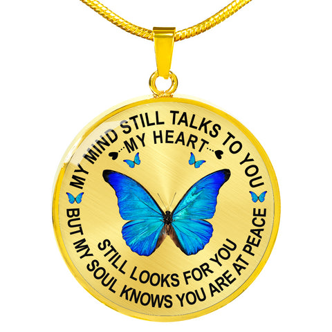 Image of Butterfly Heart Memorial Necklace My Mind Still Talks You Sympathy Remembrance Keepsake Pendant