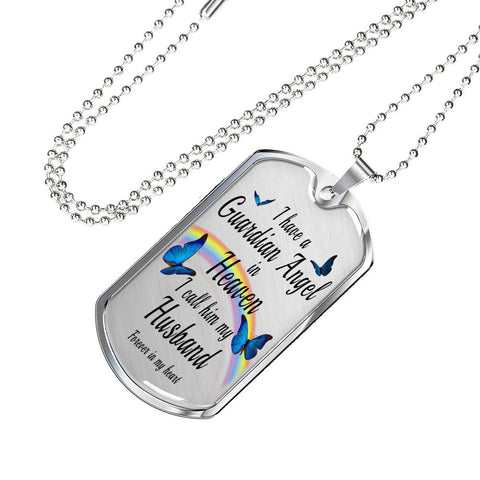 Husband In Remembrance Gift Butterfly Dog Tag Pendant for Men I Have a Guardian Angel in Heaven In Memory Male Necklace Jewelry