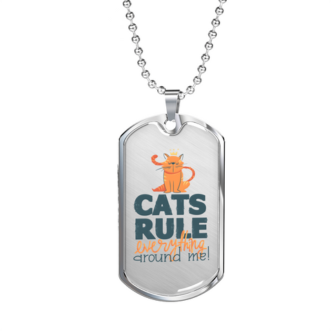 Image of Funny Cat Dad Gift or Cat Guys Cat's Rule Everything Around Me Fun Cat Lover's Dog Tag Pendant