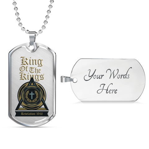 Christian Faith Gifts I'm the King of the Kings Revelation 19:16 Dog Tag  Gift for Men