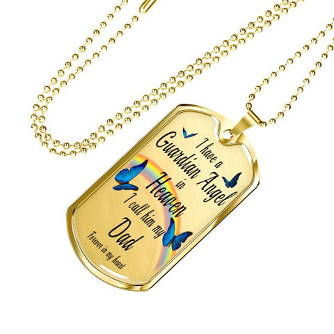 Dad In Remembrance Gift Butterfly Dog Tag Pendant for Men I Have a Guardian Angel in Heaven In Memory Male Necklace Jewelry