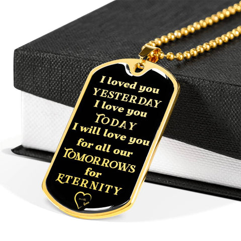 Romantic Gift Dog Tag Pendant I Loved You Yesterday I Love You Today Unisex Necklace
