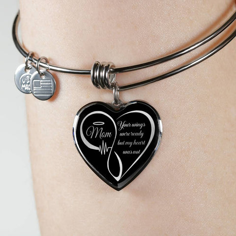 Mom Memorial Heart Bracelet Your Wings Were Ready My Heart Was Not Keepsake Bangle
