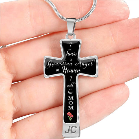 Mother In Remembrance Gift Cross Pendant I Have a Guardian Angel in Heaven I Call Her Mom Memory Jewelry Necklace for Women