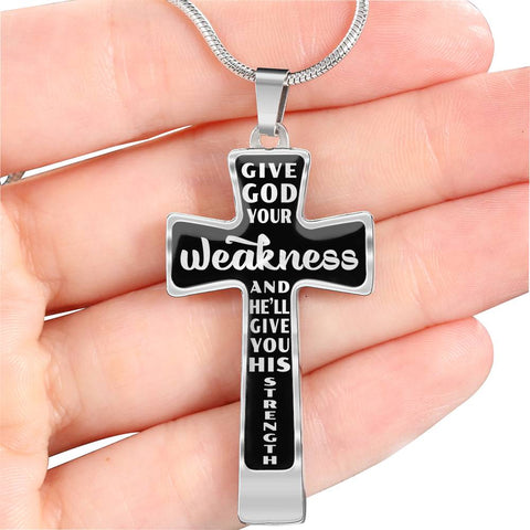Give God Your Weakness Faith Cross Necklace Gift For Women He'll Give You His Strength Pendant