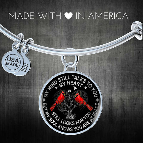 Cardinal Memory Bracelet My Mind Still Talks You My Heart Looks Sympathy Remembrance Keepsake Bangle