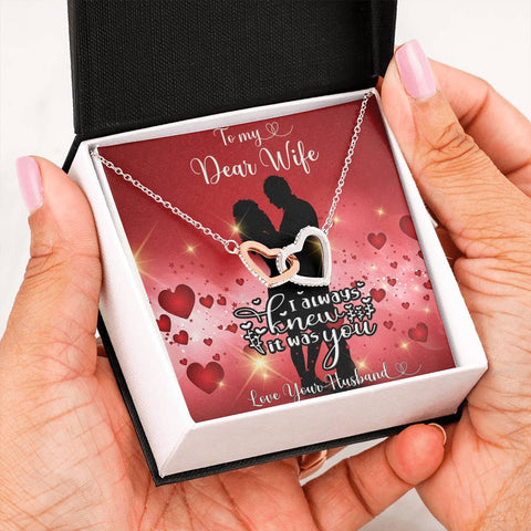 To My Wife Entwined Hearts Necklace Gift I Always Knew it Was You Message Card Keepsake