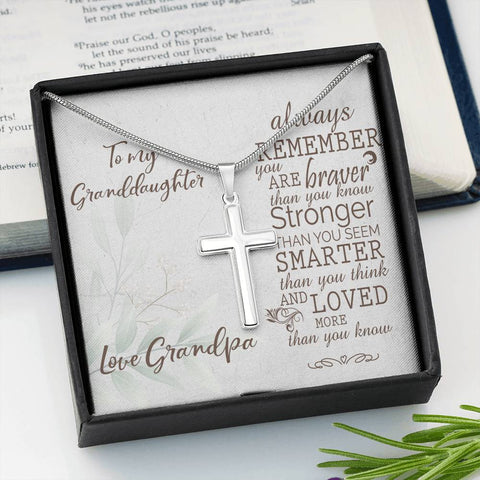 Granddaughter Artisan Crafted Cross Pendant Love Grandpa Always Remember You Are Stronger Than You Know Necklace