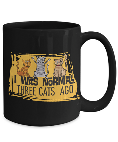 "Image of Funny Cat Lover Gift I Was Normal 3 Cats Ago"" Fun Coffee Mug Crazy Cat Lady"