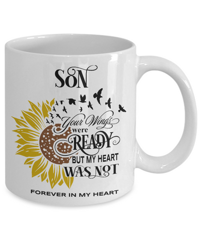 Son Your Wings Were Ready Sunflower Mug In Loving Memory Coffee Cup