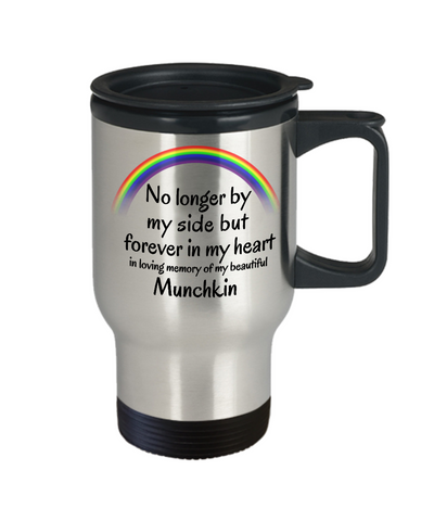Image of Munchkin Memorial Gift Cat Travel Mug With Lid No Longer By My Side But Forever in My Heart Cup In Memory of Pet Remembrance Gifts