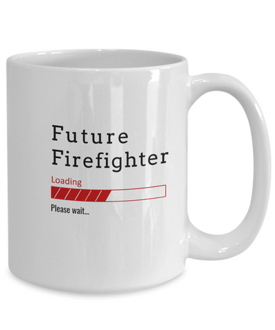 Image of Funny Future Fire Fighter Coffee Mug Future Firefighter Loading Please Wait Cup Gifts for Men  and Women