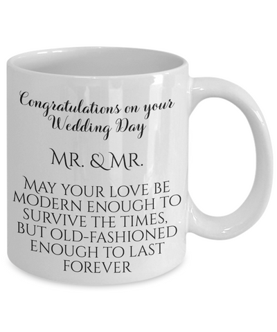 Image of Congratulations Wedding Day Mr. & Mr LBGT Marriage Gift Mug May Your Love Be Old-Fashioned Enough To Last Forever Ceramic Coffee Cup