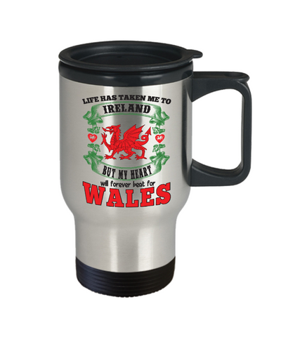 Image of Life Took Me To Ireland My Heart Forever Beats For Wales Travel Mug Gift Welsh Patriotism Novelty Cup