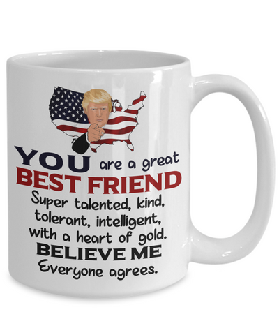Image of Funny Best Friend Trump Mug Gift Heart of Gold Novelty Coffee Cup