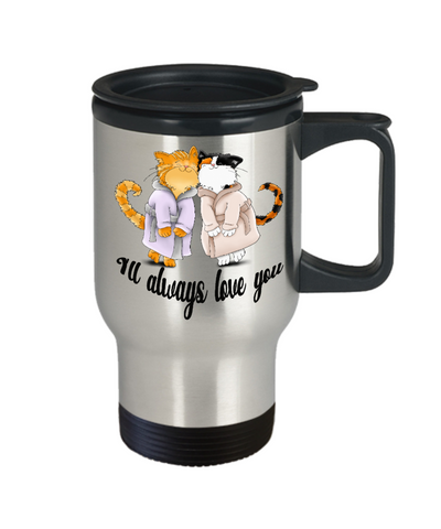 Always Love You Smitten Cats Travel Mug Gift Fur Mom Dad Valentine's Day Anniversary Cup