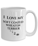 I Love My Soft Coated Wheaten Terrier Mug Dog Wheaton Mom Dad Lover Novelty Birthday Gifts