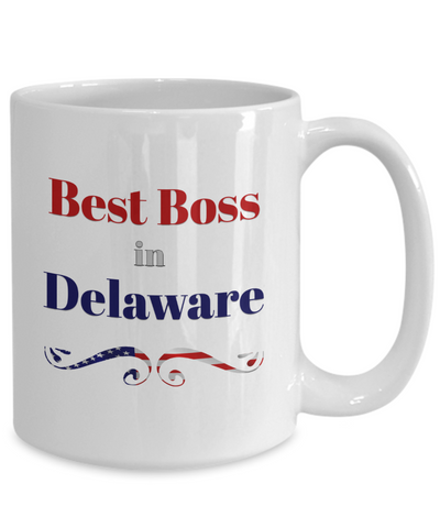 Best Boss Gifts for Women Men Best Boss in Delaware Office Coffee Mug Gifts for Boss Man Lady Mug