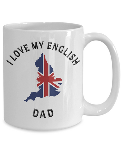 I Love My English Dad Mug Novelty Birthday Gift Ceramic Coffee Cup