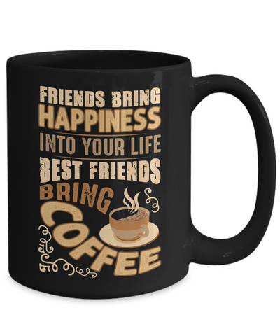 Image of Funny Happy Caffeine Addict Black Mug Gift Best Friends Bring Coffee Cup