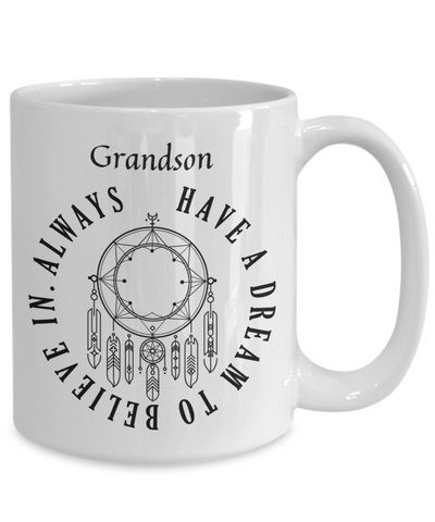 Image of Dreamcatcher Grandson Mug Always Have a Dream to Believe In Novelty Birthday Christmas Gifts Ceramic Coffee Tea Cup