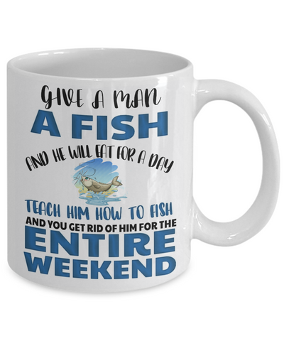 Image of Teach a Man To Fish Fishing Mug Funny Humor Quote Gift Fisher Novelty Coffee Cup