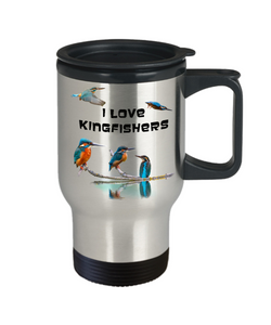 I Love Kingfishers Travel Mug Gift for Bird Lovers Coffee Cup