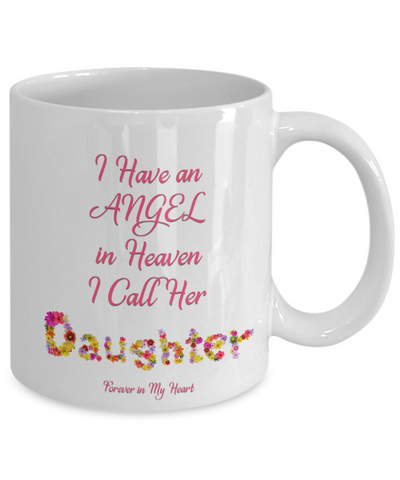 "Memorial Gift, ""I Have an Angel In Heaven, I Call Her My Daughter Forever in My Heart"" Remembrance  Gift"