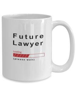 Future Lawyer Loading Please Wait Coffee Mug Gifts for Women and Men, Lawyer in Training Cups