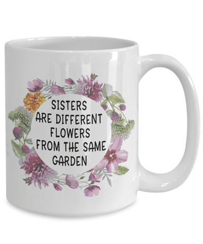 Image of Big Little Sister gifts Sisters are different flowers from the same garden sisters birthday gifts