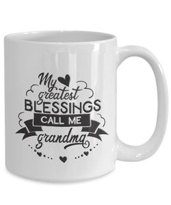 Best Gift for Grandma,  My Greatest Blessings Call Me Grandma, Grandma Gift