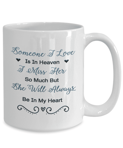 Image of Memorial Gift, Someone I Love Is In Heaven, I Miss Her So Much...Remembrance Gift