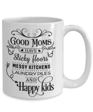 Best Gift for Mom Mug Good Moms Have Sticky Floors...Funny Ceramic Coffee mug Gift for Mom