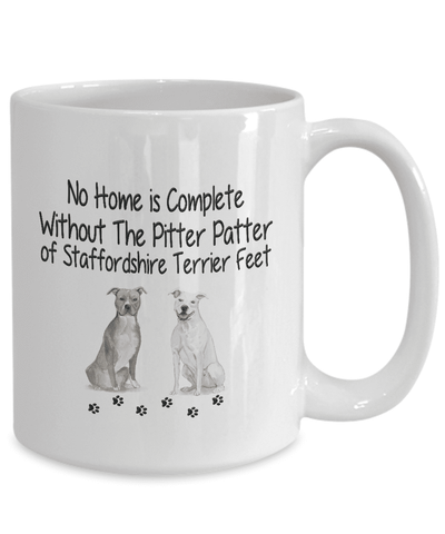 Image of Dog Mug, No Home is Complete Without ... Staffordshire Terrier Dog Mug
