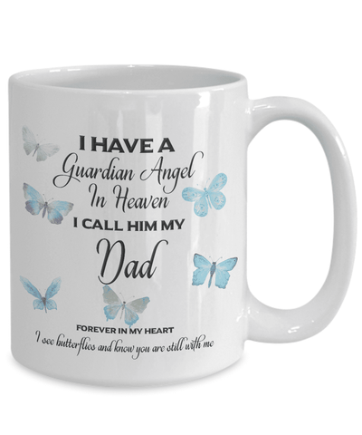Memorial Gift, I Have a Guardian Angel in Heaven, I Call Him My Dad Remembrance Gifts