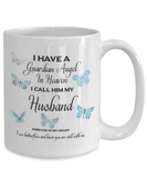 Memorial Gift, I Have a Guardian Angel in Heaven, I Call Him My Husband Remembrance Gifts