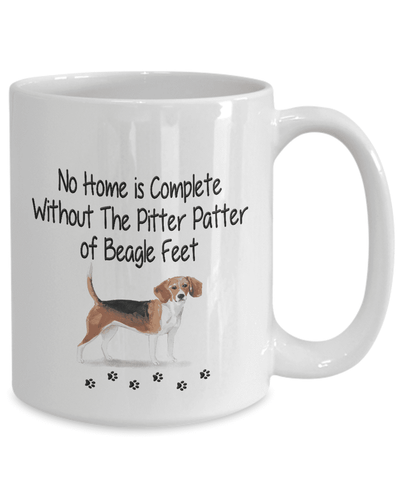 Image of Dog Mug, No Home is Complete Without The Pitter Patter of Beagle Feet, Beagle Dog Mug
