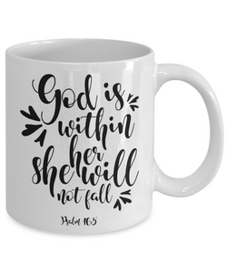 PSALM 46:5 God is Within Her She Will Not Fail Faith Gifts Bible Verse Ceramic Coffee Mug
