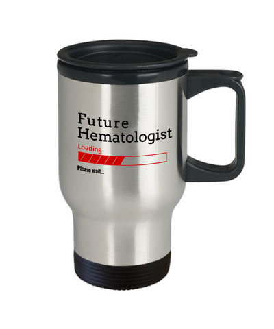 Image of Funny Future Hematologist Loading Please Wait Coffee Travel Mug With Lid Doctors In Training Gifts for Men and Women