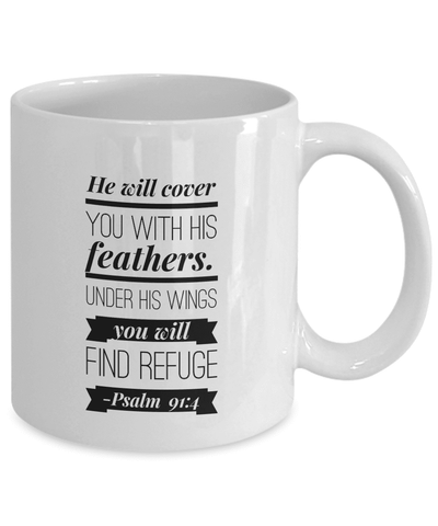 Image of Faith Gift, He will cover you with his feathers. ..Psalm 91:4 Gift mug